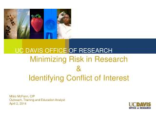 Minimizing Risk in Research & Identifying Conflict of Interest