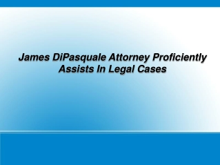James DiPasquale - Attorney