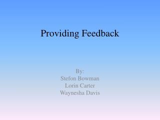 Providing Feedback