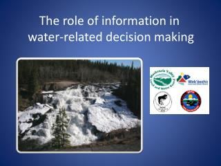The role of information in  water-related decision making