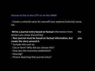 Choose to live in the CITY or on the FARM