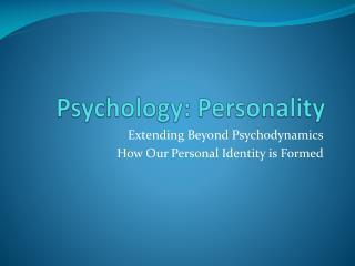 Psychology: Personality