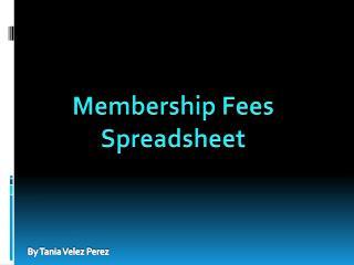 Membership Fees Spreadsheet