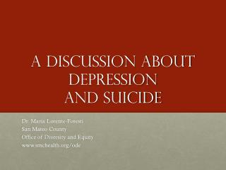 A discussion about  depression  and suicide