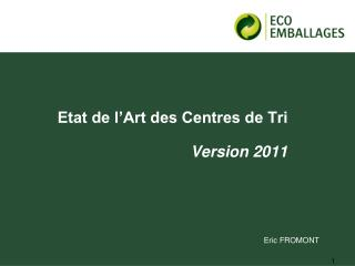 Etat de l'Art des Centres de Tri Version 2011