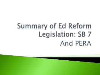 Summary of Ed Reform Legislation: SB 7