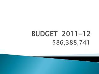 BUDGET  2011-12