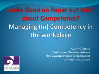 Looks Good on Paper but what about Competence? Managing (In) Competency in the workplace