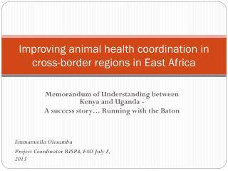 Improving animal health coordination in  cross-border regions in East Africa