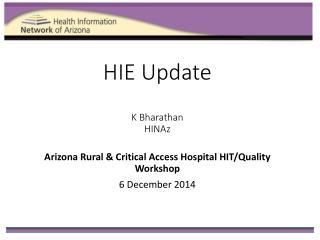 HIE Update K Bharathan HINAz