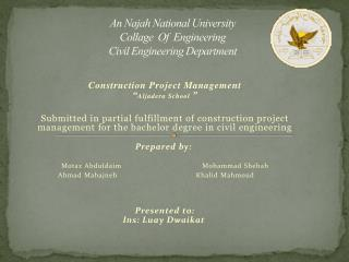 An  Najah  National University Collage  Of  Engineering Civil Engineering Department