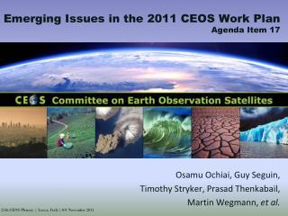 Osamu  Ochiai , Guy Seguin,  Timothy  Stryker, Prasad  Thenkabail ,  Martin  Wegmann ,  et  al.