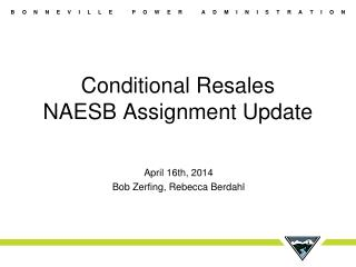 Conditional  Resales NAESB Assignment Update