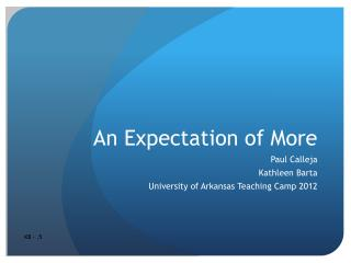 An Expectation of More