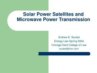 Solar Power Satellites and Microwave Power Transmission