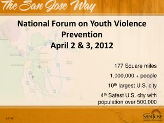 National Forum on Youth Violence Prevention April 2 & 3, 2012