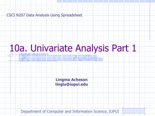 10a.  Univariate  Analysis Part 1