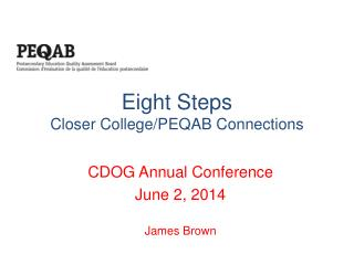 Eight Steps Closer College/PEQAB Connections