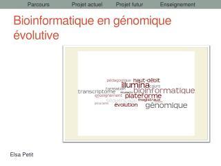 Bioinformatique en génomique évolutive