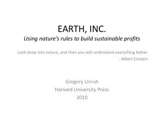 EARTH, INC. Using nature's rules to build sustainable profits