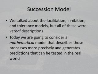 Succession Model