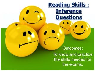 Reading Skills : Inference Questions