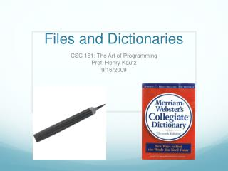 Files and Dictionaries