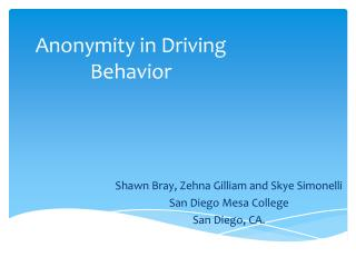Anonymity in Driving Behavior