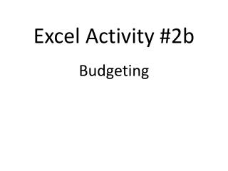 Excel Activity #2b