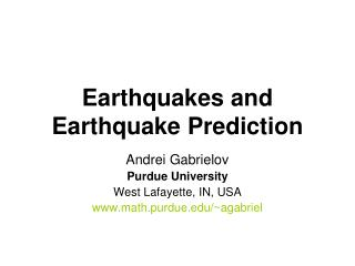 Earthquakes and Earthquake Prediction
