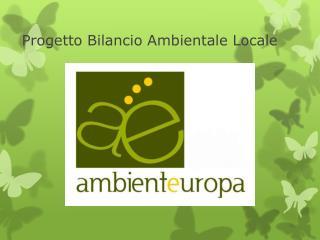 Progetto Bilancio Ambientale Locale