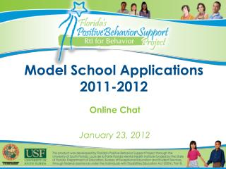 Model School Applications 2011-2012