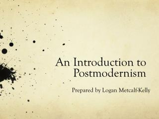 An Introduction to Postmodernism