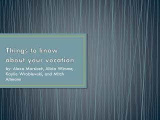 Things to know about your vocation