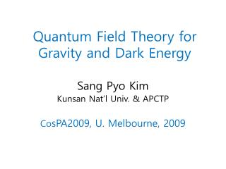 Quantum Field Theory for Gravity and Dark Energy