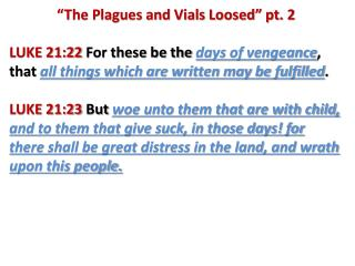 """""""The Plagues and Vials Loosed"""" pt. 2"""