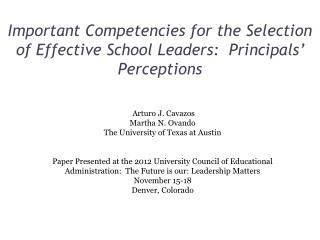 Important Competencies for the Selection of Effective School Leaders:  Principals' Perceptions