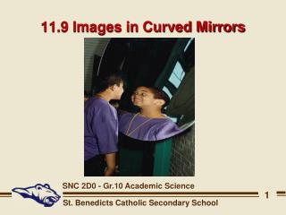 11.9 Images in Curved Mirrors