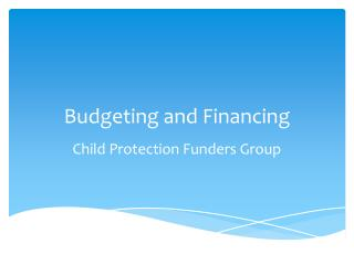 Budgeting and Financing
