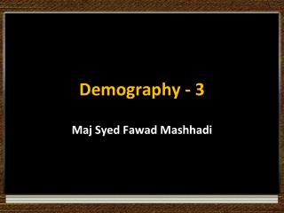 Demography - 3