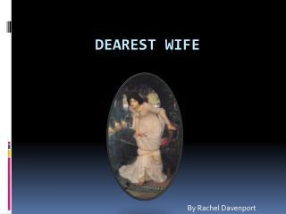 Dearest Wife