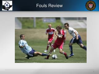 Fouls Review