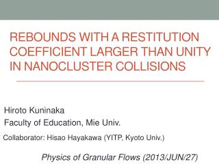 Rebounds with a restitution coefficient larger than unity in  nanocluster  collisions