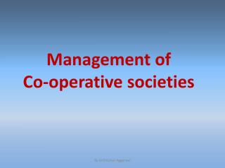 Management  of Co-operative societies