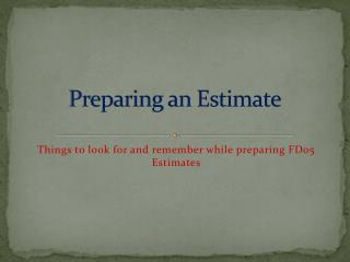 Preparing an Estimate
