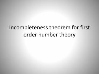 Incompleteness theorem for  first order number  theory