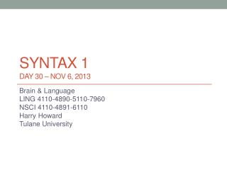 syntax 1 DAY 30 –  nov  6, 2013