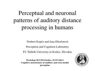 Perceptual and neuronal patterns of auditory distance processing in humans