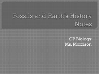 Fossils and Earth�s History Notes