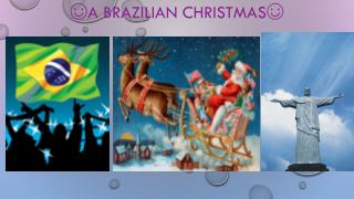 ☺A Brazilian Christmas☺
